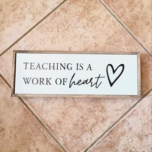 """📚📒 NWT‼️ """"Teaching is a Work of Heart ❤"""" Sign"""